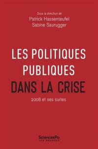 Politiques publiques, Les politiques publiques dans la crise