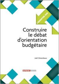 Construire le débat d'orientation budgétaire