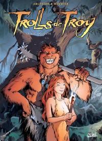 Trolls de Troy. Volume 4, Le feu occulte