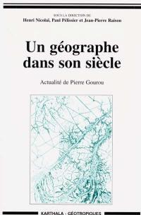 Un géographe dans son siècle