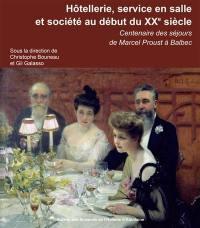 Hôtellerie, service en salle et société au début du XXe siècle