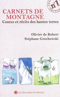 Carnets de montagne. Volume 1, Contes et récits des hautes terres
