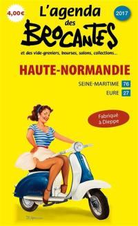 L'agenda des brocantes Haute-Normandie. n° 2017,