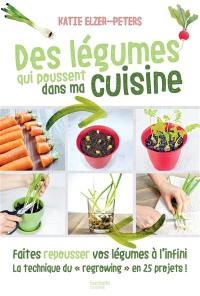 Des légumes qui poussent dans ma cuisine