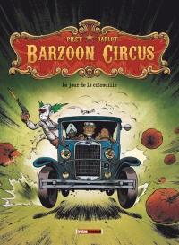 Barzoon circus. Volume 1, Le jour de la citrouille