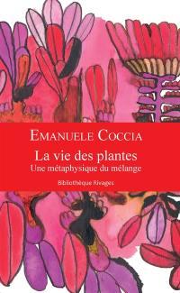 La vie des plantes