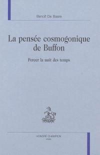 La pensée cosmogonique de Buffon