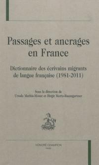 Passages et ancrages en France