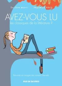 Avez-vous lu les classiques de la littérature ?. Volume 2,