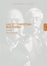 Luc et Christian Boltanski