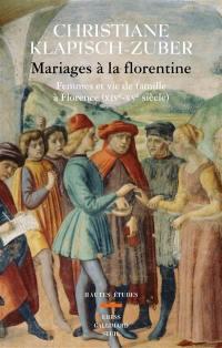 Mariages à la florentine