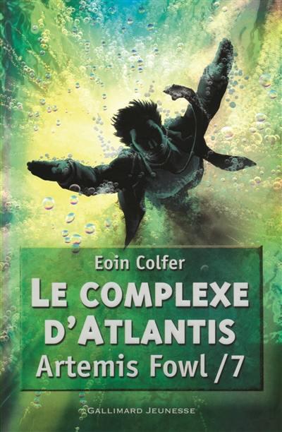 Artemis Fowl. Volume 7, Le complexe d'Atlantis