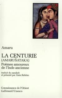 La Centurie (Amarusataka)