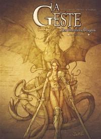 La geste des chevaliers dragons. Volume 1,