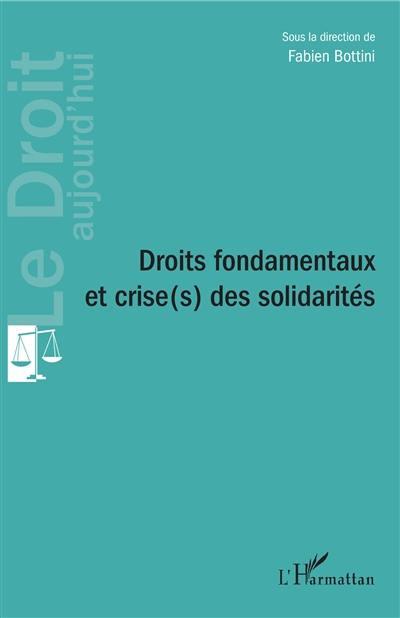 Droits fondamentaux et crise(s) des solidarités