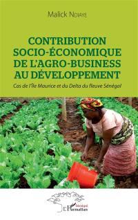 Contribution socio-économique de l'agro-business au développement