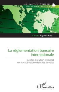 La réglementation bancaire internationale