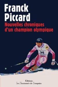 Nouvelles chroniques d'un champion olympique