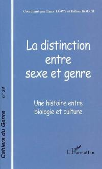 Cahiers du genre. n° 34, La distinction entre sexe et genre