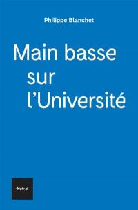 Main basse sur l'université