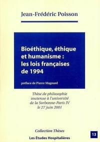 Bioéthique, éthique et humanisme