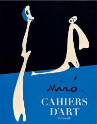 Cahiers d'art. n° 1 (2018), Miro