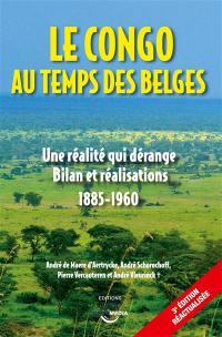 Le Congo au temps des Belges