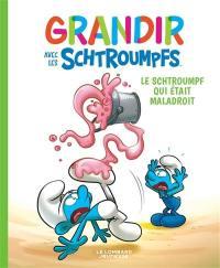 Grandir avec les Schtroumpfs. Volume 2, Le Schtroumpf qui était maladroit