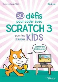 30 défis pour coder avec Scratch 3 pour les kids