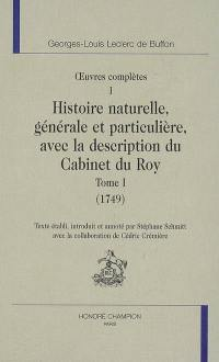 Histoire naturelle, générale et particulière, avec la description du Cabinet du Roy, 1749