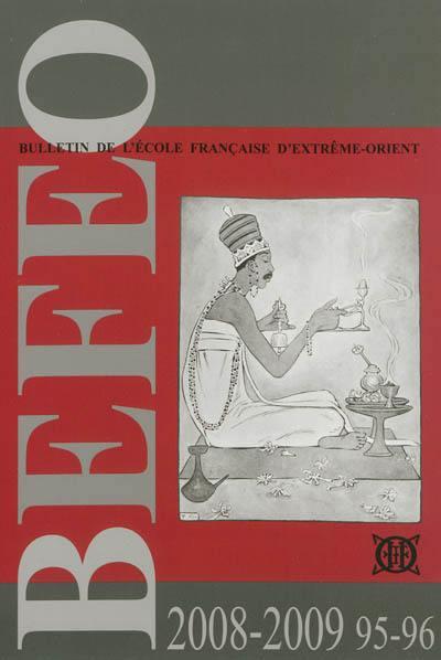 Bulletin de l'Ecole française d'Extrême-Orient. n° 95-96,