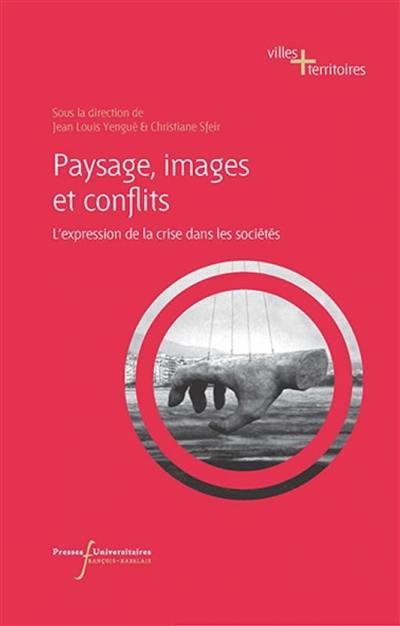 Paysage, images et conflits