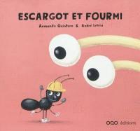 Escargot et Fourmi