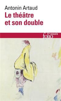 Le théâtre et son double; Le théâtre de Séraphin