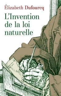 Intuitions et pièges de la loi naturelle