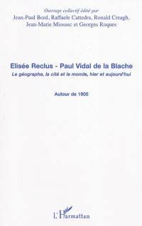Elisée Reclus, Paul Vidal de La Blache