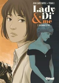Lady Di & me. Volume 2, Un scandale de trop