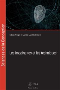Les imaginaires et les techniques