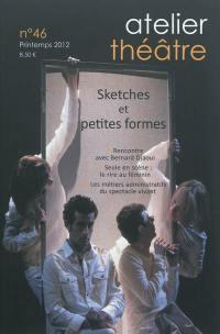 Atelier théâtre. n° 46, Sketches et petites formes