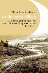 Les champs de la Shoah
