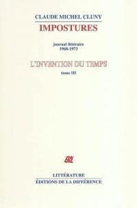 L'invention du temps. Volume 3, Impostures