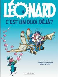 Léonard. Volume 3, Léonard, c'est un quoi déjà ?