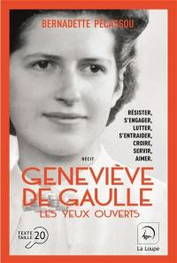 Geneviève de Gaulle : les yeux ouverts, n° 1, Geneviève de Gaulle