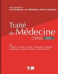 Traité de médecine. Volume 1,