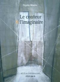 Le conteur et l'imaginaire