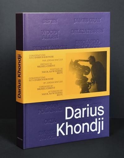 Conversations avec Darius Khondji = Conversations with Darius Khondji
