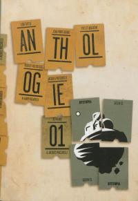 Anthologie Dystopia. Volume 1,