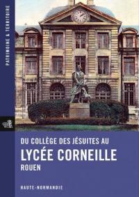 Du collège des jésuites au lycée Corneille