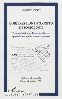 L'observation incognito en sociologie