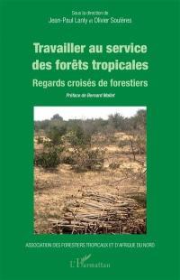 Travailler au service des forêts tropicales